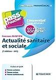 Pass'Foucher - Concours AS - AP - IFSI Actualité sanitaire et sociale 5e édition - 2015