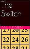 img - for The Switch book / textbook / text book