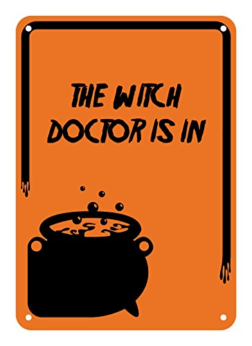 """Reflective Aluminum Halloween Sign """"The Witch Doctor Is In"""" 7"""" X 10"""" (Hw-0959-Ra)"""