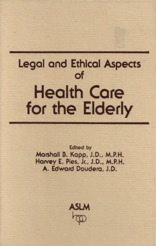 Legal and Ethical Aspects of Health Care for the Elderly