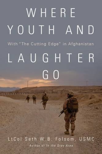 Where Youth and Laughter Go: With The Cutting Edge in Afghanistan PDF