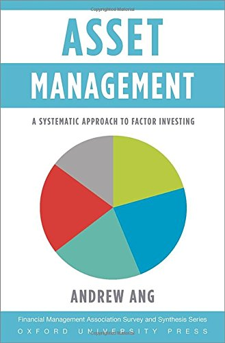 Asset Management: A Systematic Approach to Factor Investing (Financial Management Association Survey and Synthesis) (Capital Asset Pricing Model compare prices)