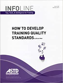 How To Develop Training Quality Standards (Infoline Tips, Tools, & Intelligence For Training)