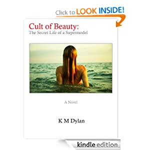Cult of Beauty: The Secret Life of a Supermodel