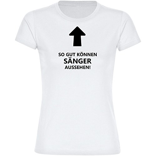 T-Shirt-So-gut-knnen-Snger-aussehen-wei-Damen-Gr-S-bis-2XL