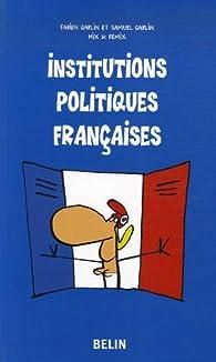 Institutions politiques françaises par Fabien Gablin