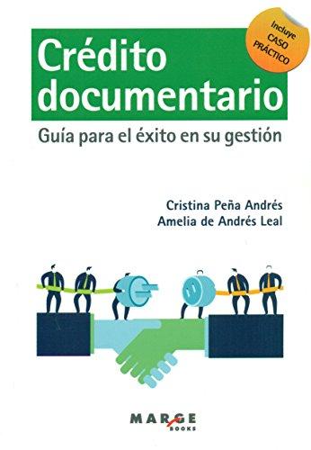 Crédito documentario: Guía para el éxito en su gestión (Gestiona)