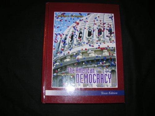 The American Democracy 7th Edition Texas Edition