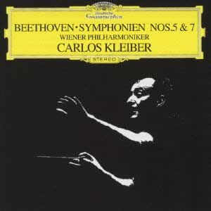Beethoven:Symphonies No.5&7: Carlos Kleiber : Musique