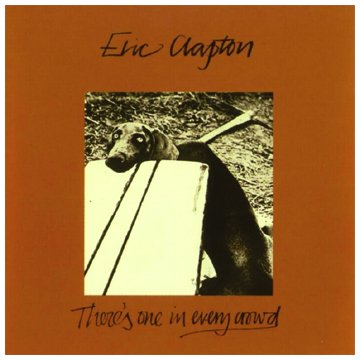 Eric Clapton-Theres One In Every Crowd-Remastered-CD-FLAC-1996-Mrflac Download