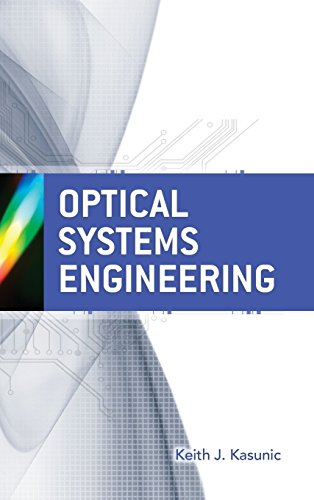 Optical Systems Engineering (Press Monograph)