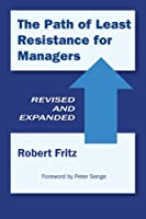The Path of Least Resistance for Managers (English Edition)