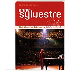 Anne Sylvestre : Son jubilé - Au Théâtre du Trianon
