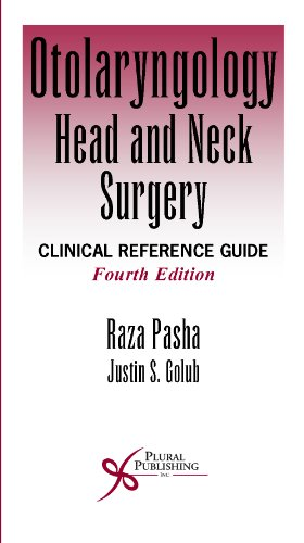 Otolaryngology Head and Neck Surgery: Clinical Reference Guide