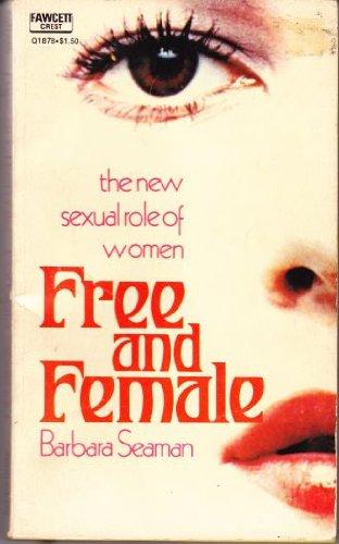 Free and Female, Barbara Seaman