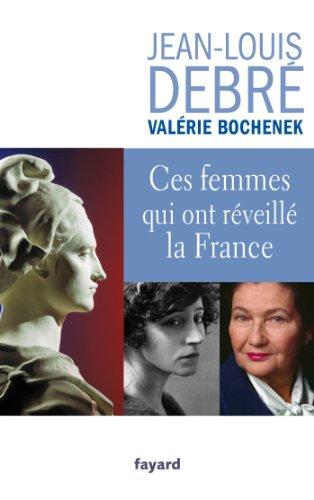 Ces femmes qui ont réveillé la France (Documents)