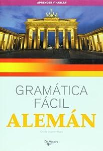 Aleman - Gramatica Facil (Aprender Y Hablar): Amazon.es