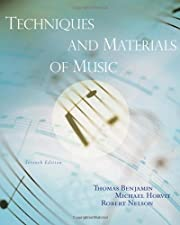Techniques and Materials of Music From the Common Practice by Benjamin