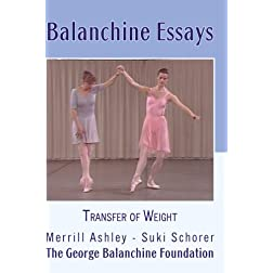 Balanchine Essays: Transfer of Weight