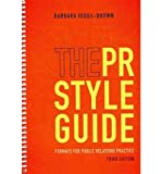 img - for [(The PR Styleguide: Formats for Public Relations Practice )] [Author: Barbara Diggs-Brown] [Feb-2012] book / textbook / text book