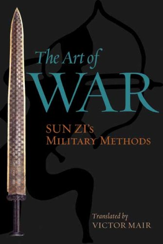 The Art of War: Sun Zi's Military Methods (Translations...