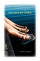 Memory Lake: The Forever Friendships of Summer Camp