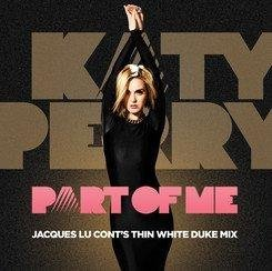 Part of Me (Thin White Duke Remix) by Katy Perry