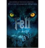 [(Fell)] [ By (author) David Clement-Davies ] [September, 2007]
