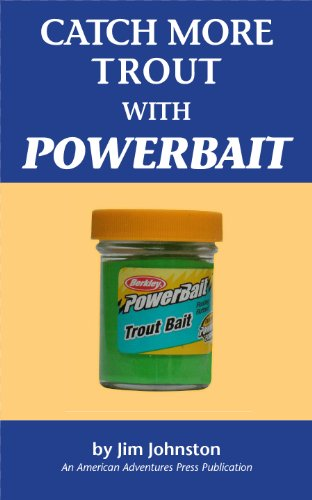 Catch More Trout With Power Bait PDF