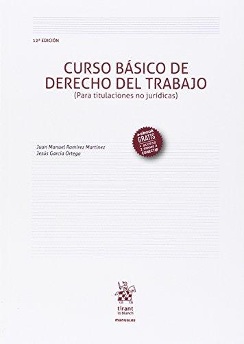 Curso Básico de Derecho del Trabajo (para Titulaciones no Jurídicas) 12ª Ed. 2016 (Manuales de Derecho del Trabajo y Seguridad Social)
