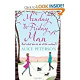 ALICE PETERSON MONDAY TO FRIDAY MAN