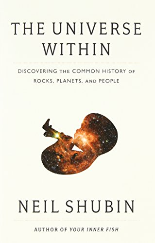 Image of The Universe Within: Discovering the Common History of Rocks, Planets, and People