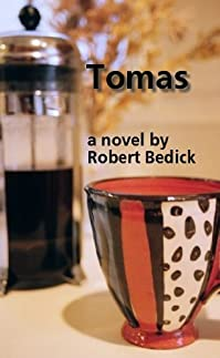 (FREE on 9/11) Tomas by Robert Bedick - http://eBooksHabit.com