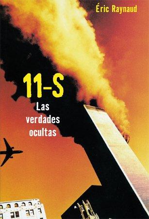 11 de septiembre: Las verdades ocultas (Investigación)