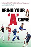 img - for Game : A Young Athlete's Guide to Mental Toughness (Paperback)--by Ph.D. Jennifer L. Etnier [2009 Edition] book / textbook / text book