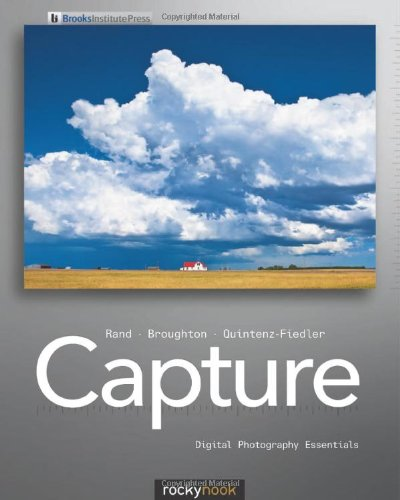 Capture: Digital Photography Essentials (English and English Edition)