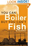 You Can Tune a Boiler, But You Can't Tune a Fish