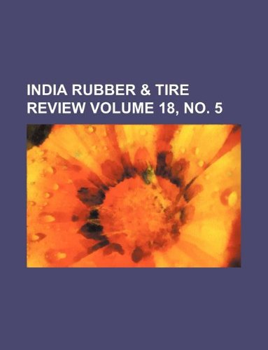 India rubber & tire review Volume 18, no. 5