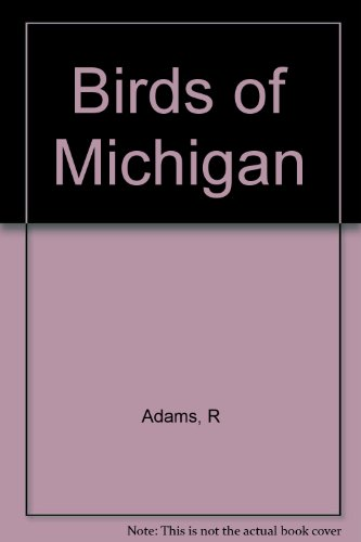 The Birds of Michigan