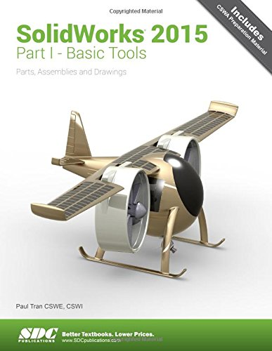 Solidworks 2015: Basic Tools