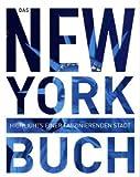 Das New York Buch: Highlights einer faszinierenden Stadt title=