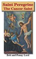 Saint Peregrine the Cancer Saint