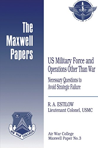 us-military-force-and-operations-other-than-war-necessary-questions-to-avoid-strategic-failure