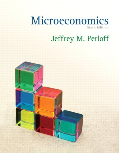 Microeconomics (6th Edition) (The Pearson Series in...