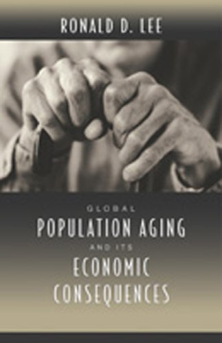 Global Population Aging and Its Economic Consequences (The Henry Wendt Lecture Series)