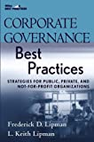 img - for Corporate Governance Best Practices: Strategies for Public, Private, and Not-for-Profit Organizations book / textbook / text book