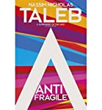 Nassim Nicholas Taleb [ Antifragile How to Live in a World We Don't Understand ] [ ANTIFRAGILE HOW TO LIVE IN A WORLD WE DON'T UNDERSTAND ] BY Taleb, Nassim Nicholas ( AUTHOR ) Nov-27-2012 HardCover