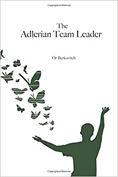 The Adlerian Team Leader
