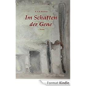 Im Schatten der Gene (German Edition)