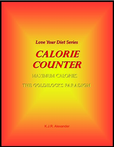 Love Your Diet Calorie Counter (Love Your Diet Series Book 3)
